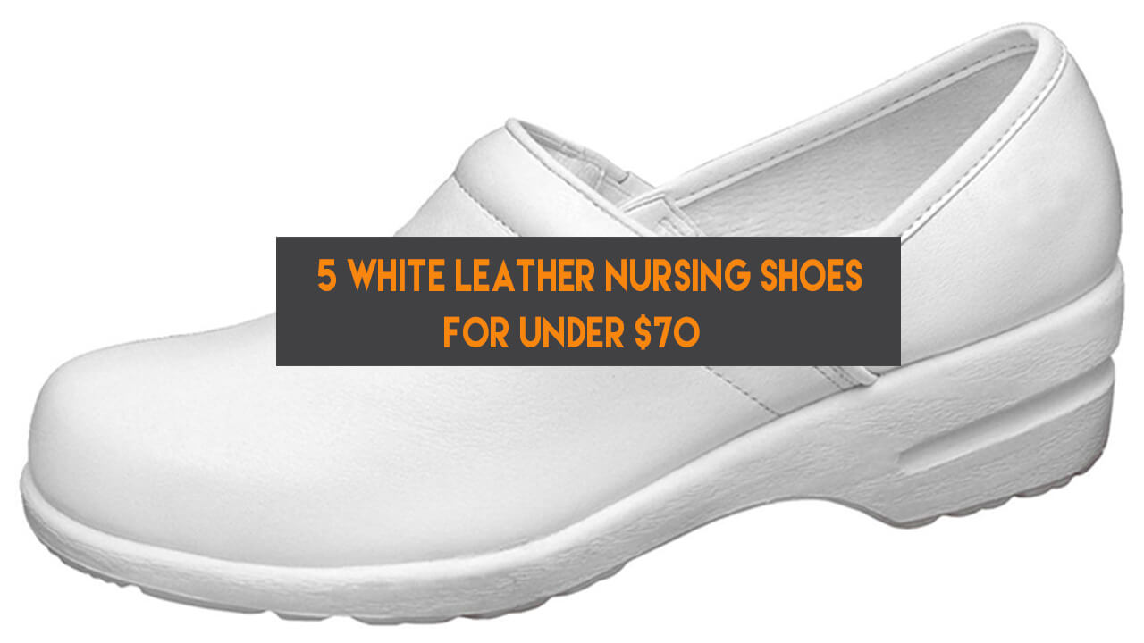 White Leather Nursing Shoes featured